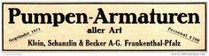 Original-Werbung/ Anzeige 1917 - PUMPEN - ARMATUREN / KLEIN, SCHANZLIN & BECKER - FRANKENTHAL (PFALZ) - ca. 180 x 45 mm