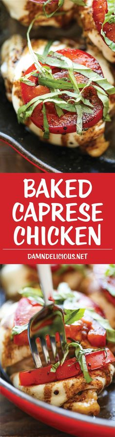 ) ) Baked Caprese Chicken - Amazingly crisp-tender chicken baked with melted mozzarella and topped with juicy tomatoes, fresh basil and balsamic reduction ( (