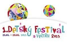 DETSKÝ FESTIVAL A VEĽTRH 2015 26.-28.06.2015 :: kubesova.petra