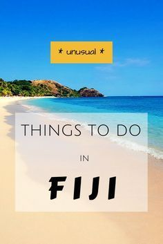10 Unusual Things to Do in Fiji