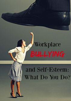 What do you do when workplace bullying starts to take a major toll on your self-esteem? How do you stand up to the bully? Check out our tips for handling it!