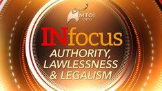INFOCUS - Authority, Lawlessness and Legalism Messianic Torah Observant Israel / Steve Berkson