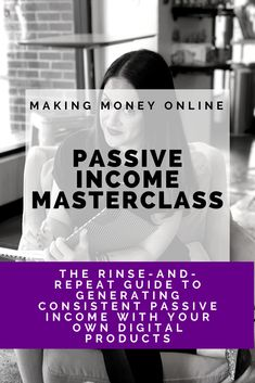 Your First Passive $100 Masterclass: The rinse-and-repeat guide to generating consistent passive income with your own digital products by Quest for $47 | Struggling to create consistent income in your business? Do you only make money when you're actively selling to your audience? Learn how to generate passive income for your business, through the creation of your own digital products, whether you're working or not #PassiveIncome #OnlineBusiness #Marketing