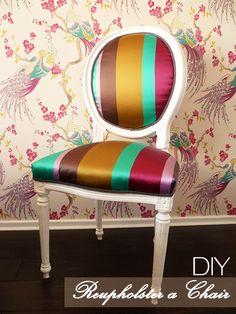 DIY : Reupholster a Chair