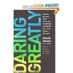 So can't wait to read this!! >> Daring Greatly by Brene Brown  This book will change the way you see and relate to yourself and others. Powerful.