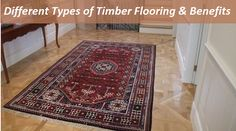 How To Do Timber Flooring ! Various Kinds of Timber Flooring & Advantages