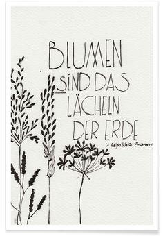 Blumen sind das Lächeln der Erde als Premium Poster Garden Quotes, Garden Sayings, Photo Search, Flower Quotes, Pinterest Photos, New Hobbies, Spiritual Quotes, Flower Designs, Flower Power