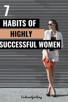 Ever wonder what all successful women have in common? Here are 7 habits of successful women! From being hard-working, to setting goals, to prioritizing well, saying no and time management, this post will help you become a successful woman! #motivation #success #career #entrepreneurship #bossbabes #bosswomen #successquotes #bossbabequotes #girlboss