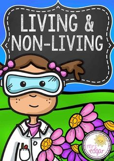 Living and Non-Living:This product contains a high-quality PowerPoint and Quiz!
