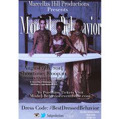 Model Behavior August 9, 2014 official trailer- https://vimeo.com/97559192 Tickets here!- http://Model-Behavior.eventbrite.com #ModelBehavior #fashion #runway #choreography #summer2014 #officialflyer