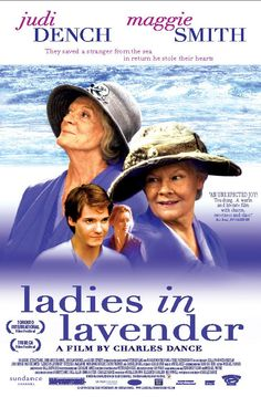 Ladies in Lavender Directed by Charles Dance. With Judi Dench, Maggie Smith, Daniel Brühl, Freddie Jones. Two sisters befriend a mysterious foreigner who washes up on the beach of their Cornish seaside village. Maggie Smith, Ladies In Lavender, Natascha Mcelhone, Love Movie, Movie Tv, Daniel Brühl, Joshua Bell, Charles Dance, Poster