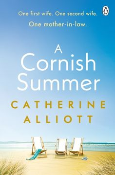Buy A Cornish Summer: The perfect feel-good summer read about family, love and secrets by Catherine Alliott and Read this Book on Kobo's Free Apps. Discover Kobo's Vast Collection of Ebooks and Audiobooks Today - Over 4 Million Titles! Best Summer Reads, Second Wife, Summer Books, New Wife, Wish You Are Here, First Novel, Penguin Books, Ex Husbands, Family Love