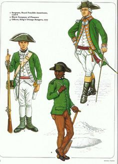 British; Loyalist troops L to R Sergeant Royal Fencible Americans 1770-8, Black Company of Pioneers & Officer, King's Orange Rangers 1777 from an early Osprey Men at Arms (originally published possibly in 1980).