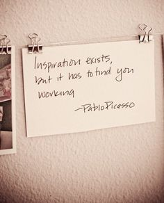 Picasso on inspiration.