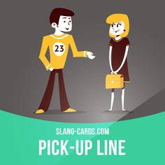 """""""Pick-up line"""" means a conversation starter where the speaker tries to interest someone for romance or dating. Example: The minute I heard his pick-up line, I knew immediately that he wasn't interested in my personality. Get our apps for learning..."""