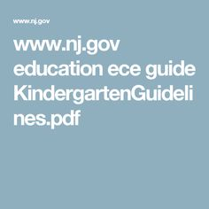 www.nj.gov education ece guide KindergartenGuidelines.pdf