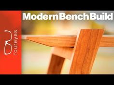 Designing and Building a Modern Bench.watching someones creative process is satisfying