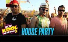 House Party Song – Kyaa Kool Hain Hum 3