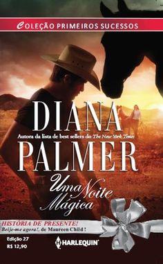 Diana Palmer – Uma noite mágica