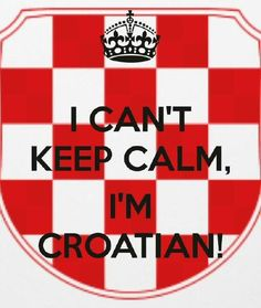 Croatian, I think I need to have this.  I know alot of people to give to...