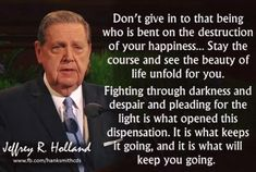 Holland Quotes of All-Time Lds Quotes, Great Quotes, Inspirational Quotes, Motivational, Gospel Quotes, Qoutes, Spiritual Thoughts, Spiritual Quotes, Daily Thoughts