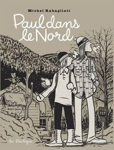 Paul dans le Nord - Michel Rabagliati