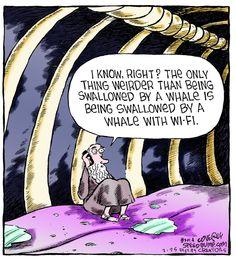 Jonah and the wifi whale - catholic humor Christian Comics, Christian Cartoons, Funny Christian Memes, Christian Humor, Bible Jokes, Bible Humor, Jewish Humor, Religious Humor, Atheist Humor