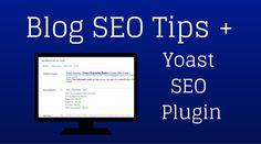 Toolkit Tuesday: Blog SEO Tips + Yoast Plugin - Belle Communications #blog #SEO