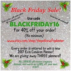 Our Black Friday - Cyber Monday sale is live! Sale runs now thru Monday night! All stickers Can be ordered for almost any planner including EC vertical and horizontal, plum paper, happy planner, etc! Www.Etsy.Com/shop/thepolicewifeplanner