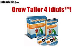 Grow Taller 4 Idiots That Works!
