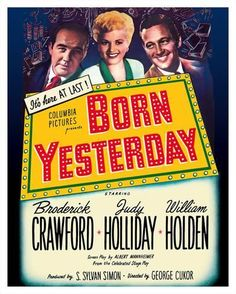 size: Giclee Print: Born Yesterday by Pacifica Island Art : Artists This exceptional art print was made using a sophisticated giclée printing process, which deliver pure, rich color and remarkable detail. Broderick Crawford, Film Posters, Art Posters, We Movie, Columbia Pictures, Vintage Posters, Giclee Print, Island, Art Prints