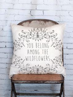 Pillow Cover You Belong Among the Wildflowers von JolieMarche auf Etsy https://www.etsy.com/de/listing/209879627/pillow-cover-you-belong-among-the