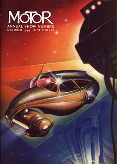 Cover art from the 1935 and 1939 Annual issues of Motor magazine. Artwork by esteemed futurist, Arthur Radebaugh.