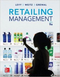Retailing management / Michael Levy. New York : McGraw-Hill Education, 2014. http://iesa.sirsi.net/uhtbin/cgisirsi/x/Main/0/5?searchdata1=9780078028991