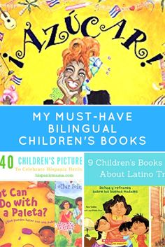 My Must-Have Bilingual Children's Book: Heritage, Traditions, Famous People, Holidays, Places, Babies, Toddlers, Preschoolers.