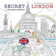 https://www.amazon.co.uk/Secret-London-mindfulness-Alice-Chadwick/dp/0600634493/ref=sr_1_3