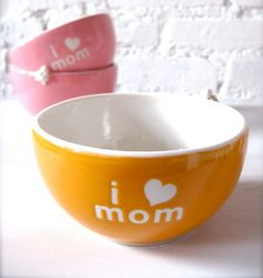 We wouldn't mind these I <3 mom bowls. So we can eat our ice-cream and bask in the love.    From http://www.etsy.com/listing/68940730/i-love-mom-angel-orange-bowl?utm_source=bronto_medium=email_term=Image+-+http%3A%2F%2Fwww.etsy.com%2Flisting%2F68940730%2Fi-love-mom-angel-orange-bowl_content=etsy_finds_041312_ttreas_campaign=etsy_finds_041312_ttreas