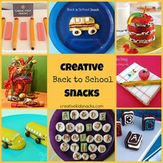Creative and Cute Back to School Snacks for the Kids---- Such cute snack ideas!!!