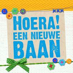 Felicitatiekaart Nieuwe Baan, gemaakt door Birds and Flowers New Job, Congratulations, Cards, Dutch, Events, Note, Products, Dutch Language, Maps