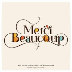 Merci Beaucoup - Made with Paris Pro Typeface - The Ultimate Typeface for Fashion and Luxury by Moshik Nadav Typography. Get it on: www.moshik.net