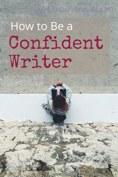 Confidence is a hard thing to muster. But it is so important to be a confident writer. A confident writer will love their writing and write more often. Learn how to be a confident writer.