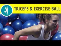 4 exercise ball workouts for arms and triceps - YouTube