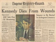 Front Page June 6 1968 - RFK Senator Robert F Kennedy Dies From Wounds