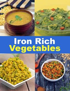 Subzi Recipe, Dal Recipe, Rich Recipe, Foods With Iron, Foods High In Iron, Iron Rich Foods, Indian Food Menu, Indian Food Recipes, Indian Foods