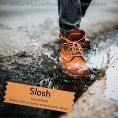 #Slosh - #NerdsWhoLoveWords #WordOfTheDay. Photo by #NathanDumlao on #Unsplash. #Verb [slosh] Definition: Watery mire or partly melted snow; slush. #Words #wordsOfInstagram #wordstagram #language #LanguageLover #EnglishLanguage #WordsMatter #WriterThings #WordLover #English #Words #WordNerd #englishVocabulary #SpringSeasn #SpringThings #SpringIsInTheAir