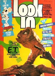 Look In Magazine March 1983 featuring E. the Extra Terrestrial My Childhood Memories, Great Memories, Magazine Front Cover, Magazine Covers, The Fall Guy, Newspaper Cover, 80s Tv, Old Comics, Modern Romance
