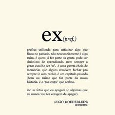 JOÃO DOEDERLEIN (@akapoeta) | Instagram photos and videos Light Quotes, Literary Quotes, Some Quotes, More Than Words, Meaningful Words, Amazing Quotes, True Stories, Inspire Me, Cool Words