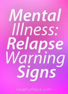 Living with a mental illness involves watching for signs of mental health relapse. Learning how to do this is important when recovering from mental illness. Mental Illness Quotes, Mental Health Stigma, Mental Health Resources, Mental And Emotional Health, Mental Health Quotes, Mental Health Awareness, Recovering From Depression, How To Cure Depression, Psychology
