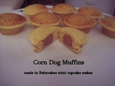 Corn Dog Muffins made in BabyCakes mini cupcake maker