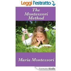 The Montessori Method eBook: Maria Montessori: Amazon.it: Kindle Store